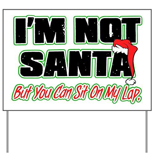 Yard Sign Christmas Im Not Santa But * Check this awesome product by going to the link at the image.