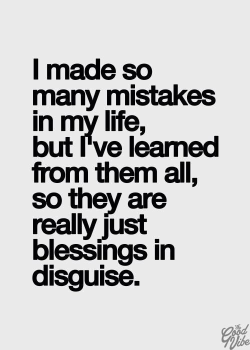 I Made So Many Mistakes Words Quotes Notable Quotes Quotes