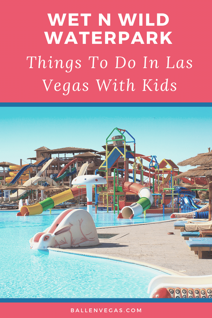 Wild Things To Do In Las Vegas: Wet N Wild Las Vegas Waterpark (With Images)