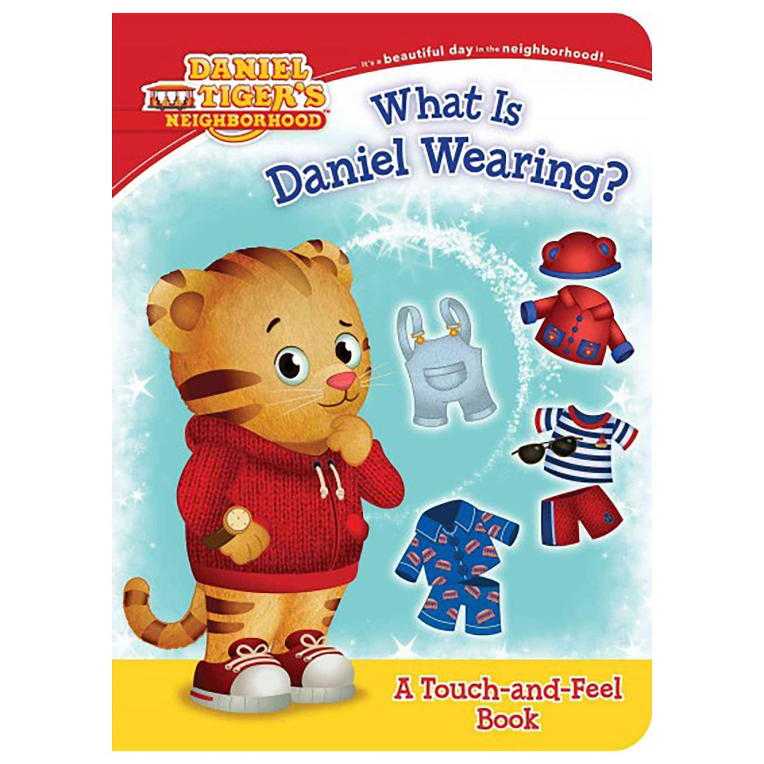 Daniel Tiger\'s Neighborhood What is Daniel Wearing? Book | Daniel ...
