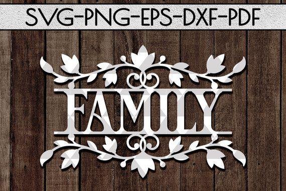 Family Sign Papercut Cutting Template #doorsigns  #svg  #familyroomdesign  #papercrafts  #paperart #homedecorideas  #homedecor #rustichomedecor  #etsyshop