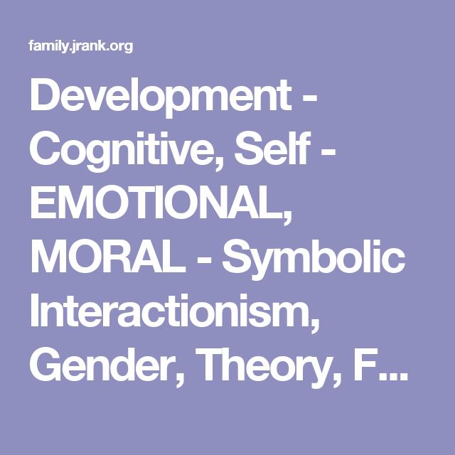 Development Cognitive Self Emotional Moral Symbolic