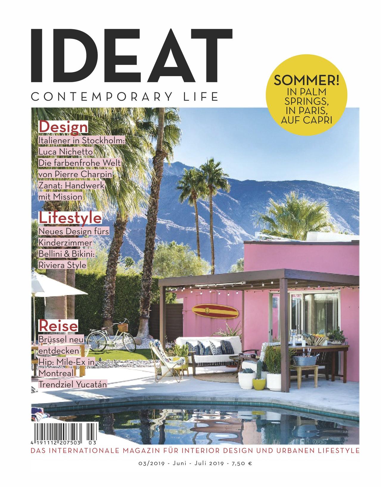 Die Neue Ausgabe Von Ideat Ist Da Ideat Design Lifestyle Reise Sommer Interiordesign Interiorlovers Interior Neue Wege Urban Lifestyle Gruner Jahr