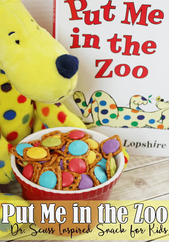 Put Me In The Zoo Dr Seuss Inspired Snack For Kids From Abcs To