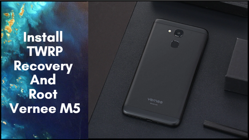 Guide To Install TWRP Recovery And Root Vernee M5   Guide To