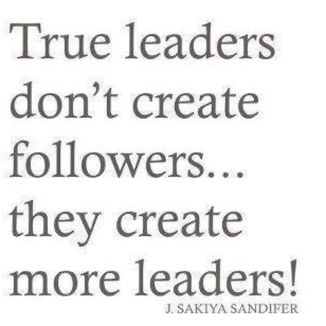 Leader Leadership Quotes Inspirational Quotes Inspirational Words
