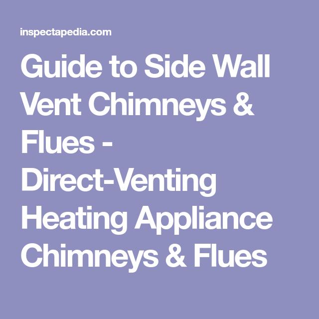 Guide To Side Wall Vent Chimneys U0026 Flues   Direct Venting Heating Appliance  Chimneys U0026