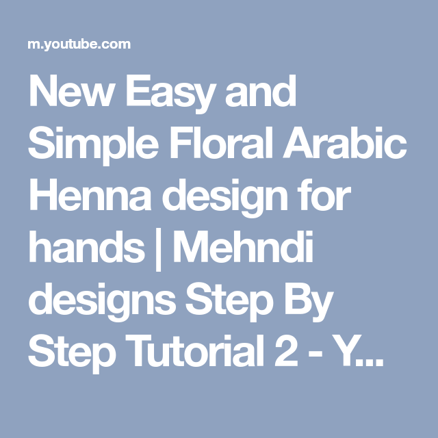 New Easy and Simple Floral Arabic Henna design for hands | Mehndi designs Step By Step Tutorial 2