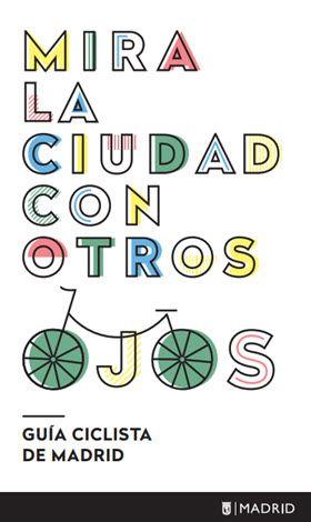 Nueva Guía Ciclista de Madrid en PDF, edición 2016