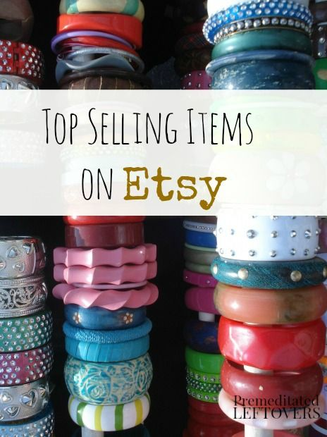 7 Top Items To Sell On Etsy Things To Sell Etsy Business Sell
