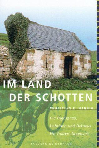 Im Land der Schotten: die Highlands, Hebriden und Orkneys... https://www.amazon.de/dp/3894050772/ref=cm_sw_r_pi_dp_x_alDQxb4CKMNYR