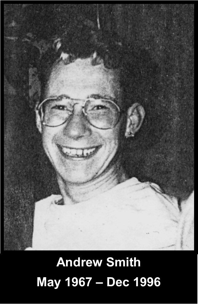 """Andrew Roger Smith, died 20th December 1996.  He passed peacefully in his sleep in Malcolms arms.  Andy was 29yrs old.  """"Missed, not forgotten"""".  #LGBT http://www.lgbthistorycornwall.blogspot.com"""
