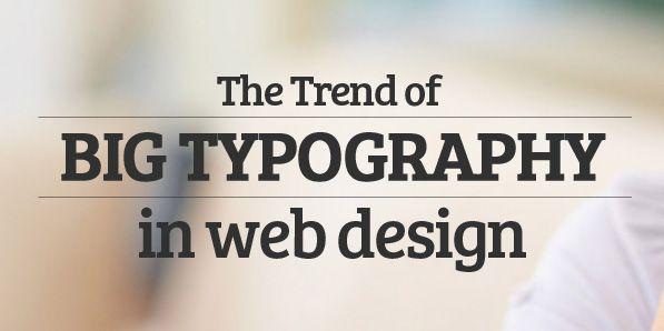 Big Typography Trend In Web Design Web Design Typography Typography Typography Design