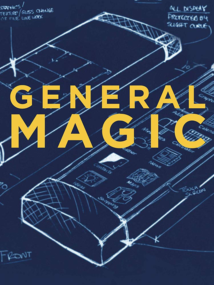 General Magic (2018) The ideas that dominate the tech