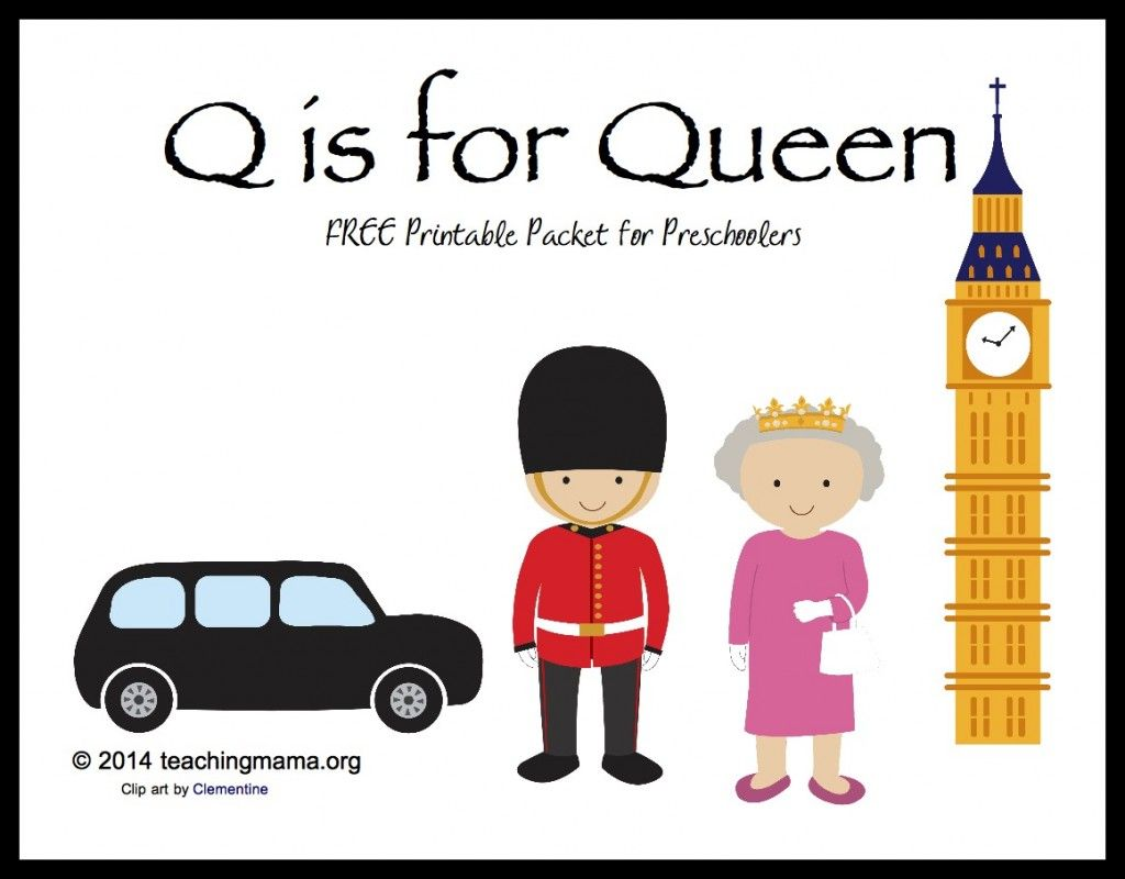 Q Is For Queen Letter Q Printables