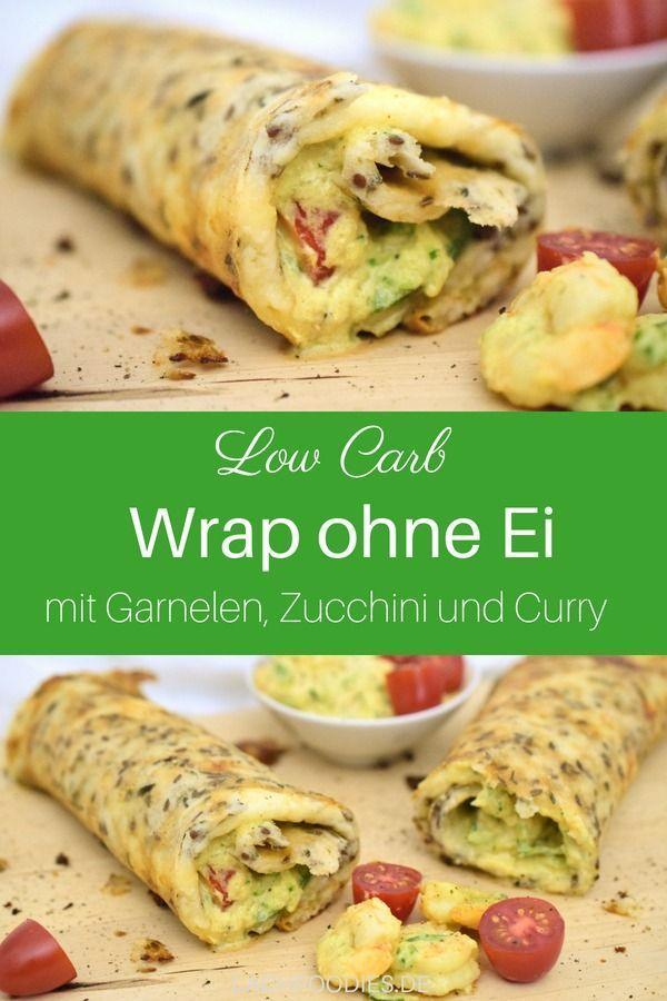 Low Carb Wrap ohne Ei. Ein gesundes Rezept low carb mit Garnelen, Zucchini und C... -