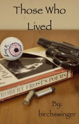"You should read ""Those Who Lived"" on #wattpad #generalfiction http://w.tt/1AfplXe"