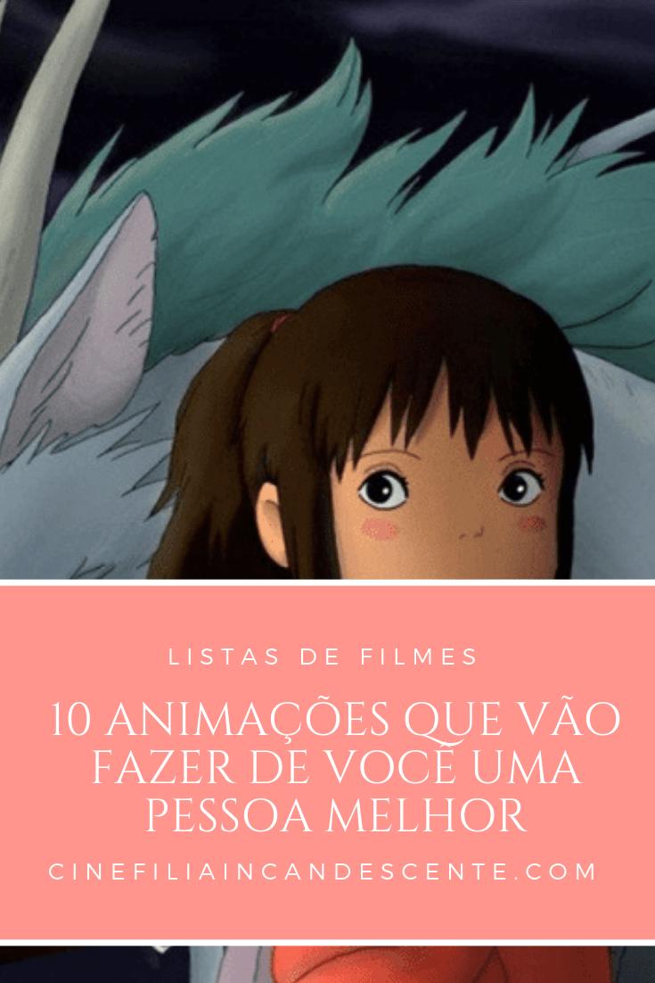 Top10 Dez Animações Que Vão Fazer de Você uma Pessoa