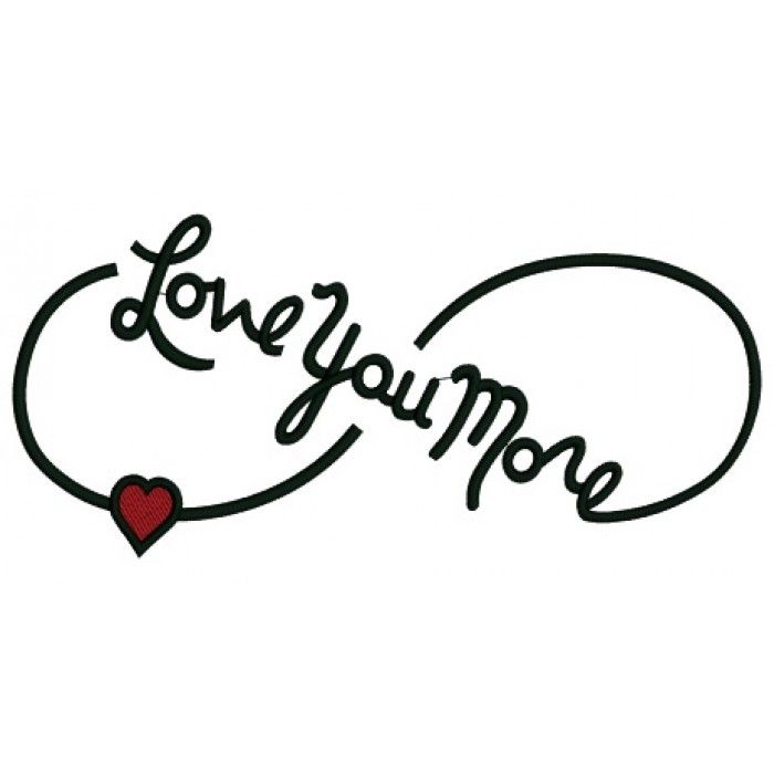 I Love You More Tattoos: Love You More Infinity Symbol With Heart Filled Machine