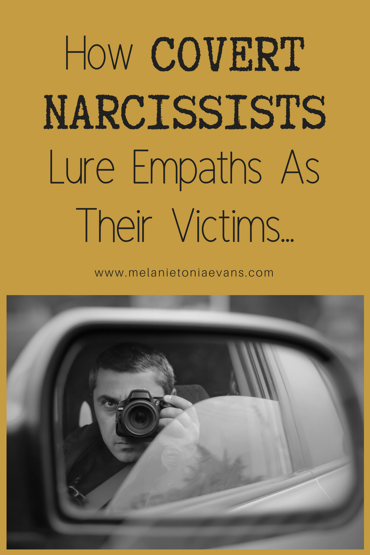 How Covert Narcissist Lure Empaths As Their Victims