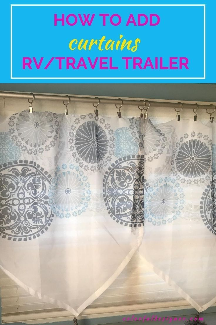How To Replace Curtains In An Rv Colorful Designer In 2020