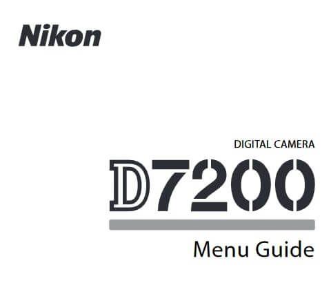 Nikon D7200 Manual, Camera Owner User Guide and