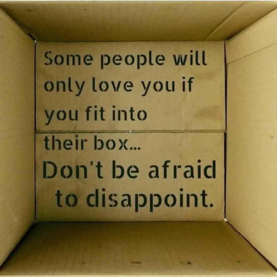 Best Motivational Quotes For Students: Don't Be Afraid To Disappoint. Don't Try To Fit The Mold
