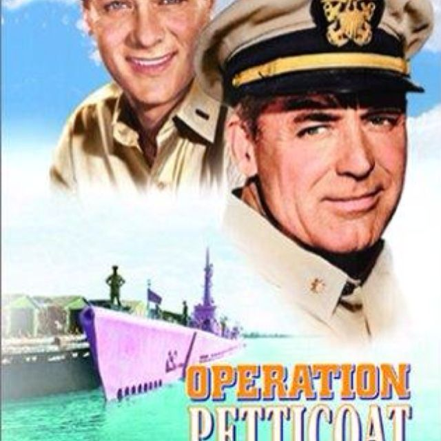 Operation Petticoat with Cary Grant and Tony Curtis - one of the must-have classics!