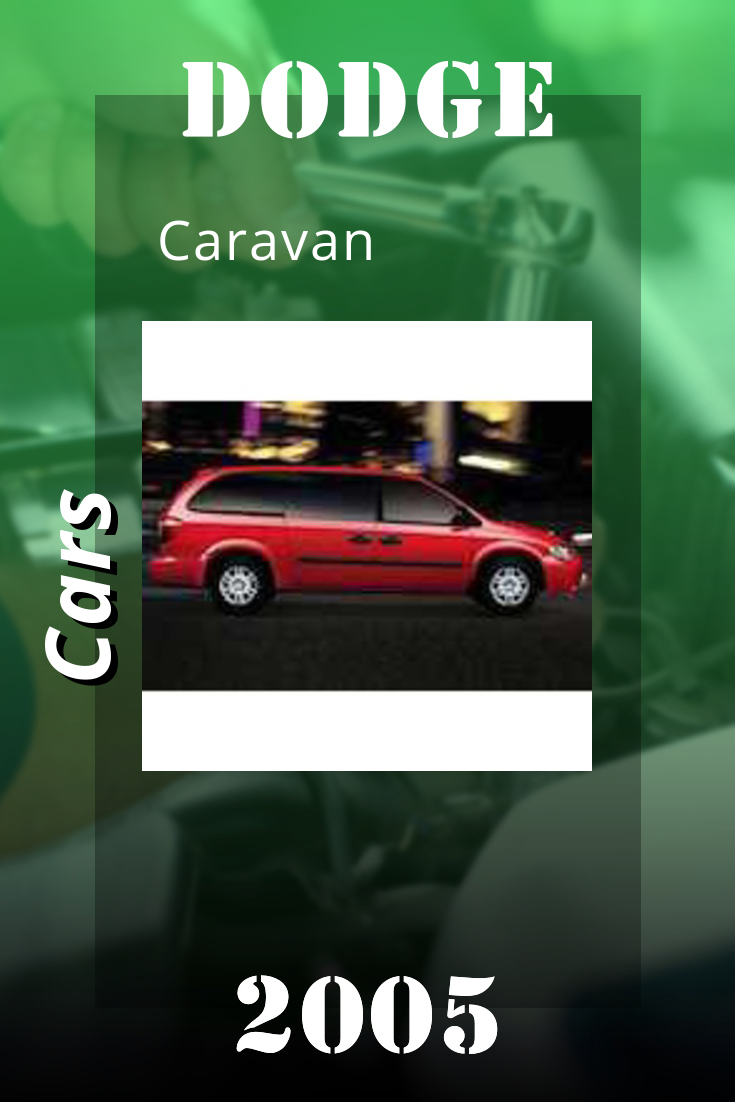 2005 Dodge Caravan Service Manual Caravan 2007 Dodge Caravan Dodge