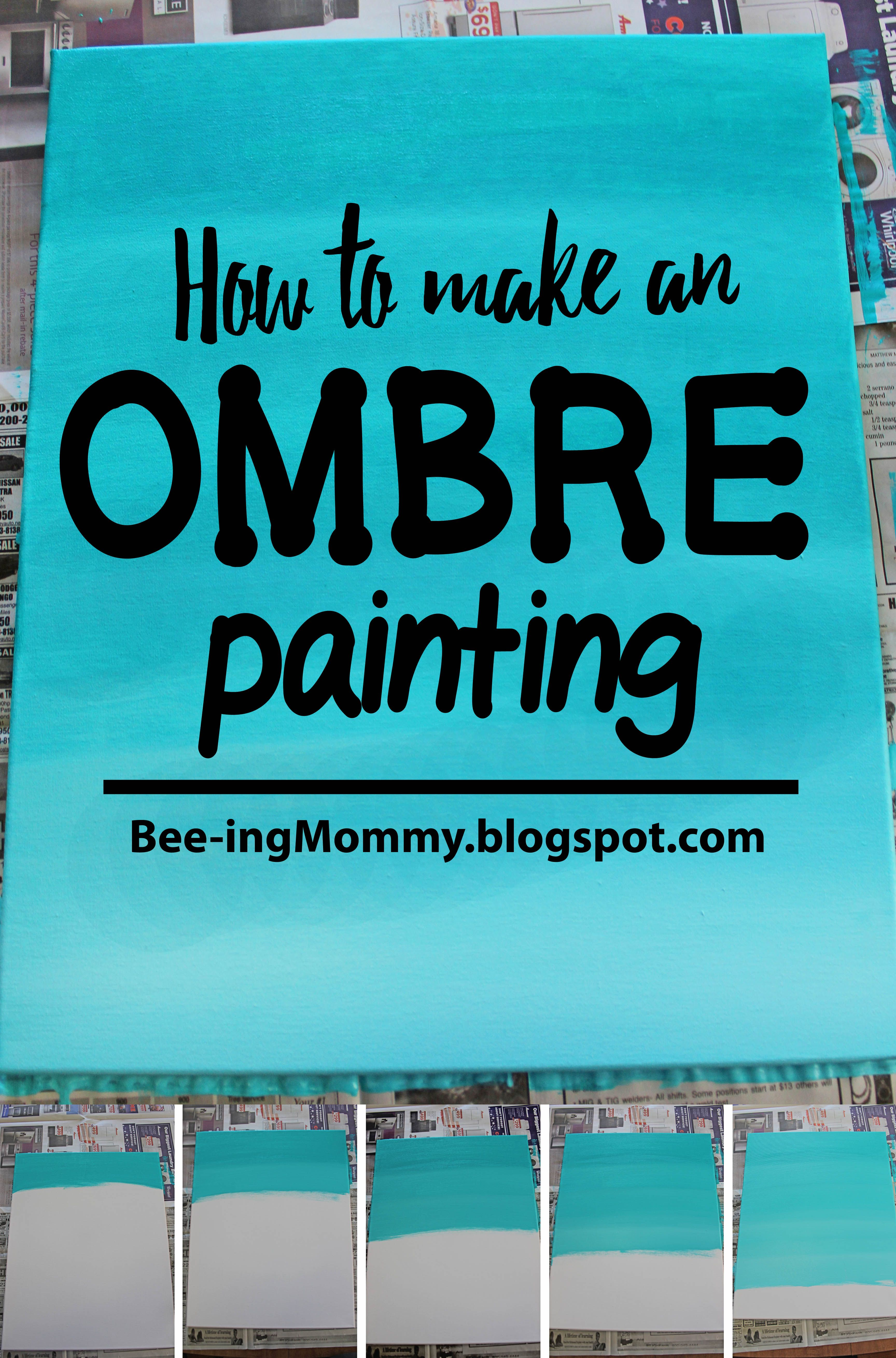 Ombre Painting Tutorial Laugh Like Your Ten Party Like Your