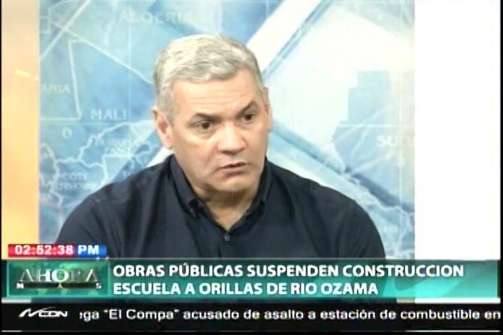 Obras Públicas Suspende Construcción De Escuela A Orillas Del Río Ozama