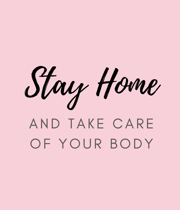 Stay Home And Take Care Of Your Body Skincare Quote Skincare Quotes Body Skin Care Routine Body Skin Care