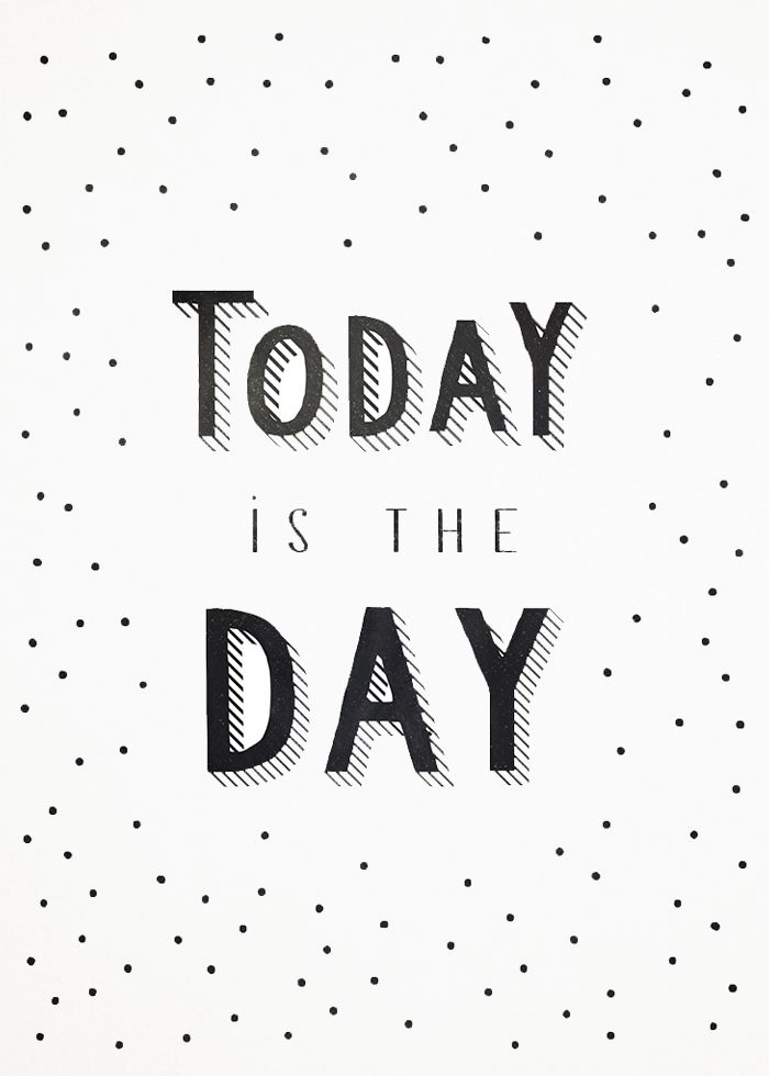 Today is the day quotes wise words pinterest inspirational today is the day altavistaventures Images