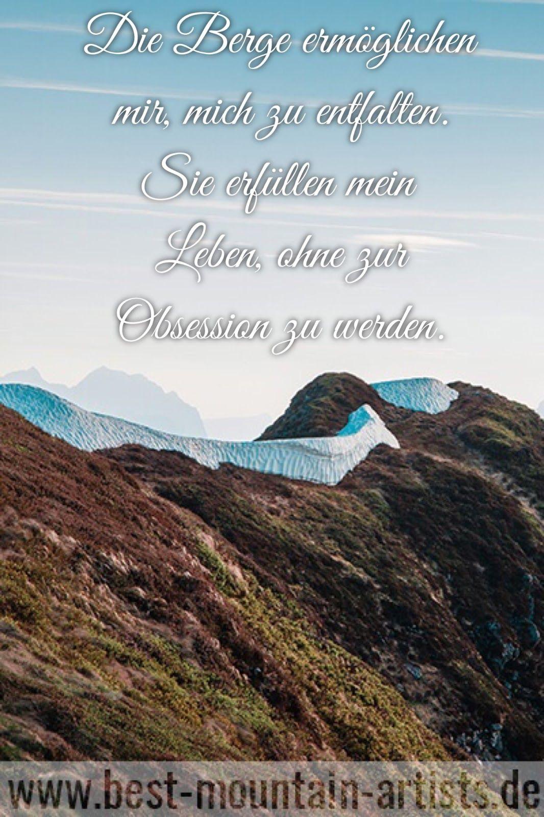 Die 100 Besten Wanderzitate Berge Zitat Wand Berge Spruche Und