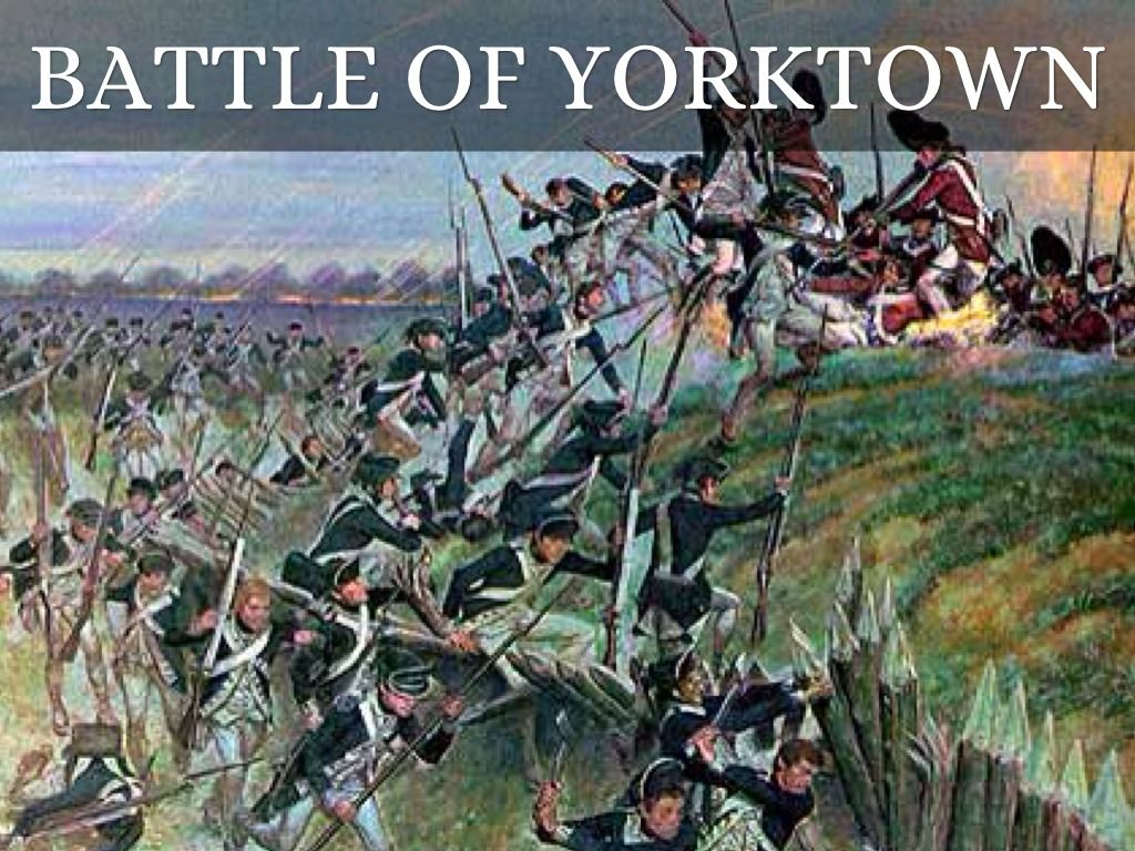 the battle of yorktown The battle of yorktown essay - the battle of yorktown was a major turning point in the revolutionary war and led to the creation of the united states of america.
