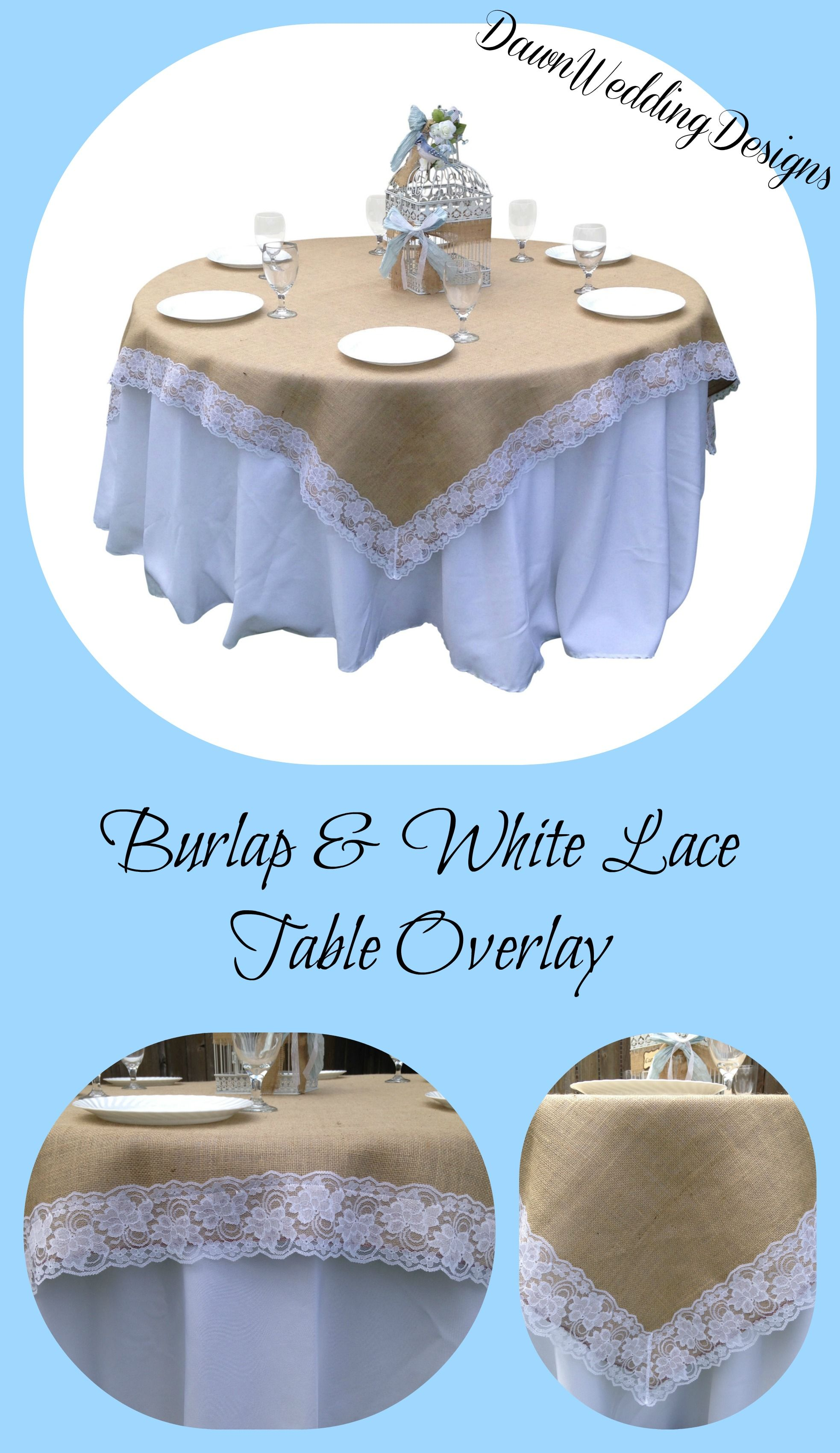 Do You Have Round Tables For Your Wedding Reception? Burlap And Lace Table  Overlays Look Great At A Rustic Wedding Or Country Wedding. ...