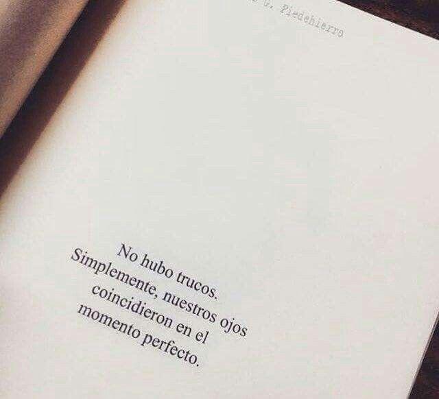 No Hubo Trucos Coincidir Amor Miradas Frases Pinterest