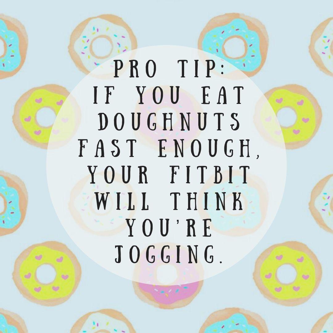 Funny Diet Quote Dietquotes Funnyquotes Fitbit Doughnutquotes Lifequotes Funnylikequotes Funny Diet Quotes Diet Jokes Funny Quotes