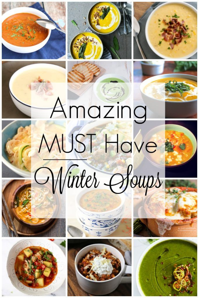 Winter Must Have Soups - Treat Yourself Sweeter
