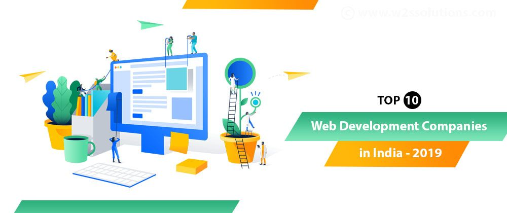 Top 10 Web App Development Company In India 2019 Updated Web Development Company Top Business Ideas Web Development