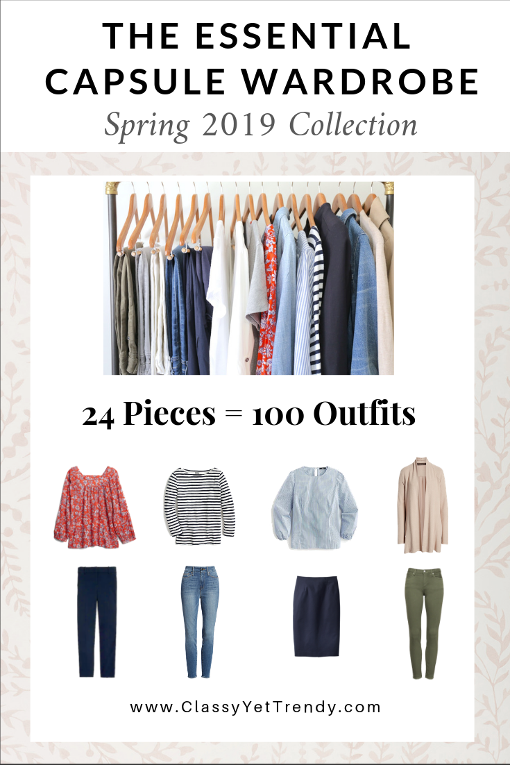 The Essential Capsule Wardrobe Spring 2019 Collection Classy Yet Trendy Spring Capsule Wardrobe Classy Yet Trendy Capsule Wardrobe