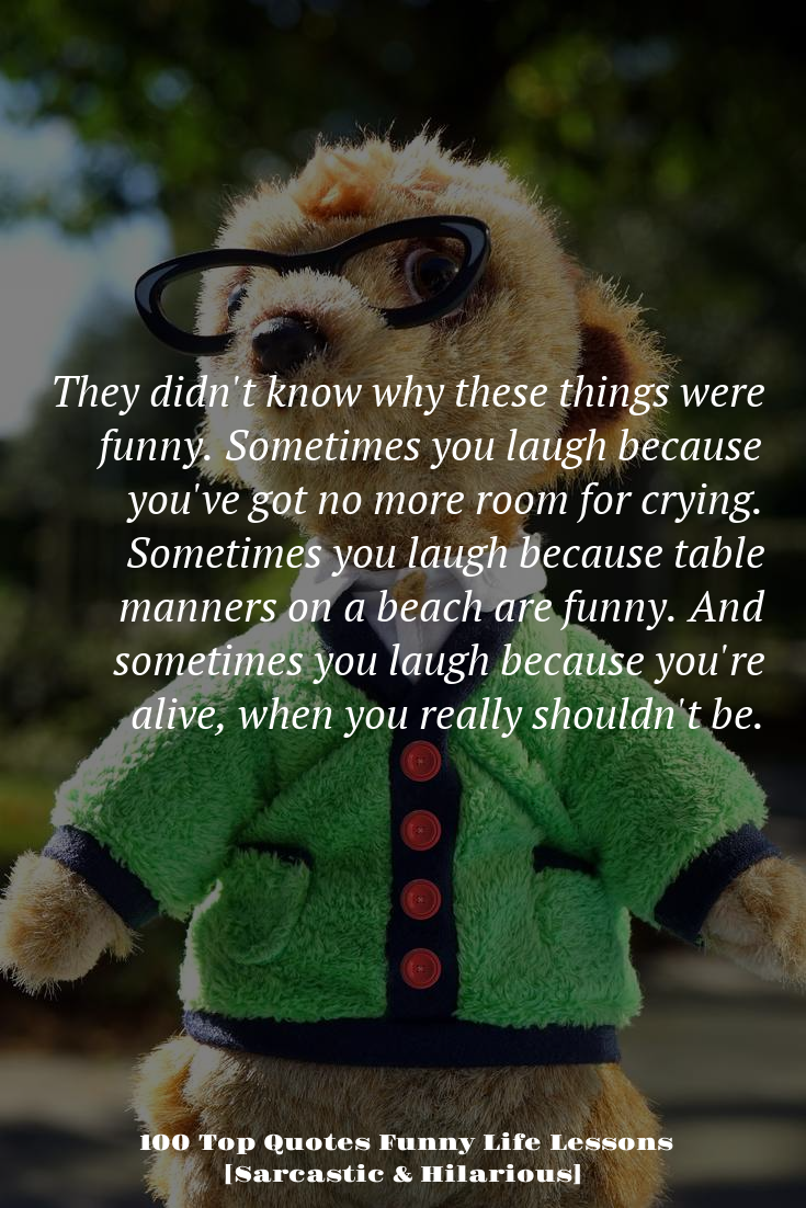 Puredojo Com Funny Life Lessons Life Humor Funny Quotes