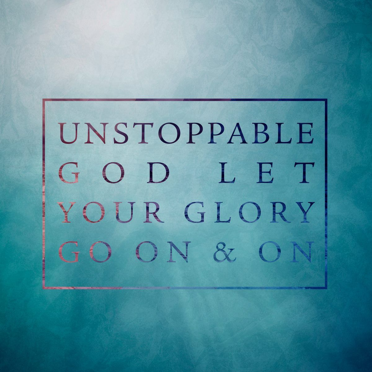 Unstoppable God by Elevation Worship Raised To Life EP