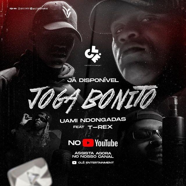 Uami Ndongadas Joga Bonito Ft T Rex Download Baixar Musica Videoclipe Videoclipe Musica Baixar Musica