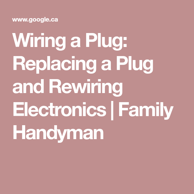 Diagram  Wiring A Plug Replacing A Plug And Rewiring