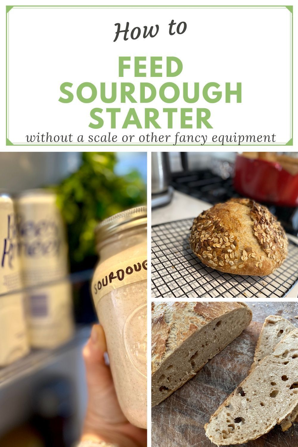 How to feed sourdough starter (without a scale) in 2020