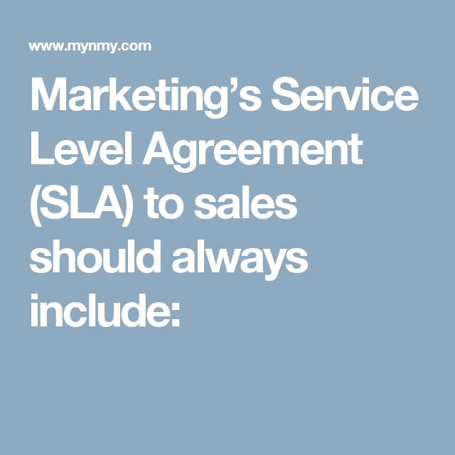 MarketingS Service Level Agreement Sla To Sales Should Always
