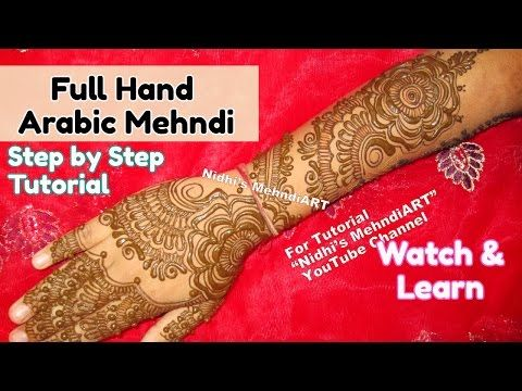 Latest Full Hand Arabic Mehndi Designs for Wedding- Trendy Arabic Henna Art Tutorial for Beginners