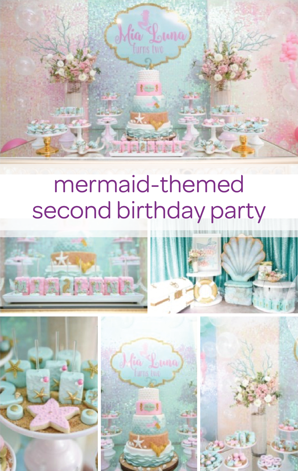Throw Your Little Girl This Spectacular Mermaid Themed Second Birthday Party From Sparkling Accessories And Favors To A Gorgeous Dessert Display