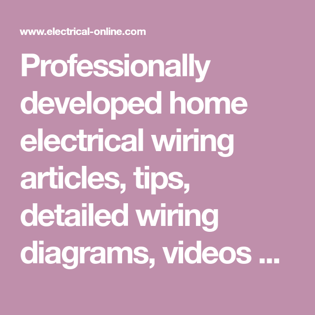 Remarkable Professionally Developed Home Electrical Wiring Articles Tips Wiring Digital Resources Counpmognl